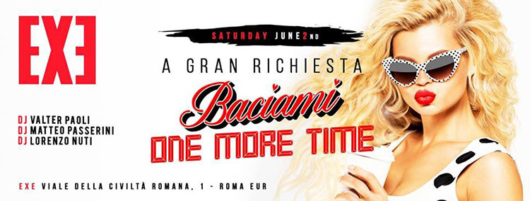 Exe-2-Giugno---Baciami-One-More-Time