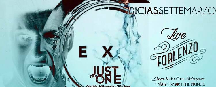 Exe Roma Sabato 17 Marzo 2018 - Just The One