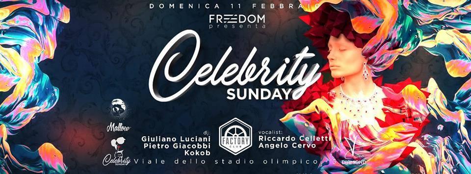 Factory Club Domenica 11 Febbraio - Celebrity Sunday