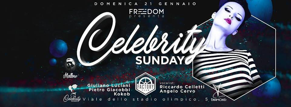 Factory Club Domenica 21 Gennaio - Celebrity Sunday