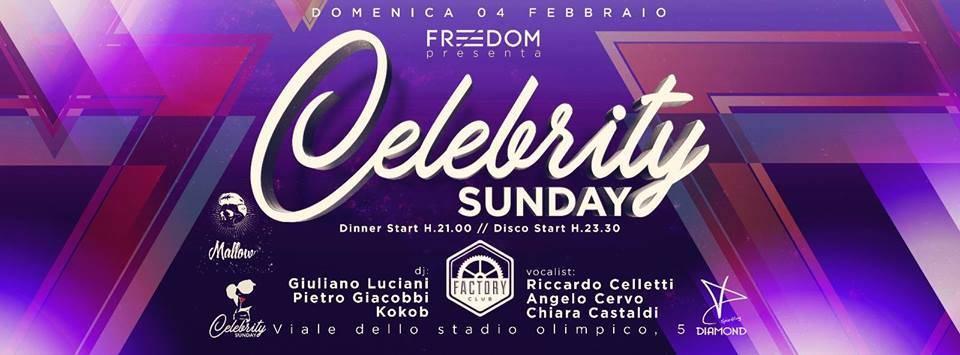 Factory Club Domenica 4 Febbraio – Celebrity Sunday