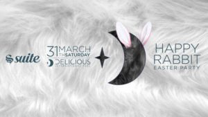 La Suite Sabato 31 Marzo 2018 – Happy Rabbit Easter Party