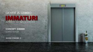 Pasticcio Roma – Giovedì 1 Febbraio Immaturi: Aperitivo Live & Disco