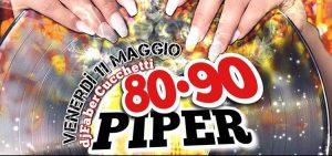 Piper Club Roma Venerdì 11 Maggio – Party 80-90 con Faber Cucchetti