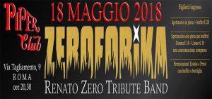 Piper Club Roma Venerdì 18 Maggio – ZEROFOBIKA in concerto – Unofficial Raduno Nazionale Zerofolli