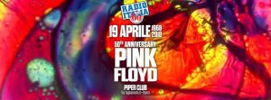 Piper Club Roma Giovedì 19 Aprile 2018 – Pink Floyd live at Piper Club – 50th Anniversary