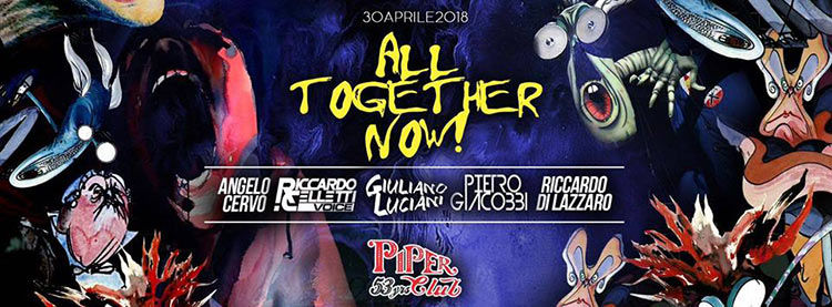 Piper-Club-Roma-30-Aprile-All-Together-Now!-Piper-Club