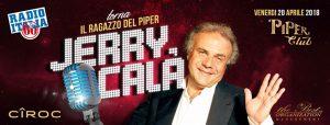 Piper Club Roma Venerdì 20 Aprile 2018 – Jerry Calà