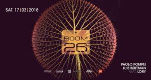 Room 26 Roma Sabato 17 Marzo 2018 – Saturday Night