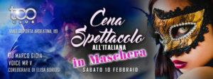 Sabato 10 Febbraio – Too Club – Cena e Spettacolo in maschera