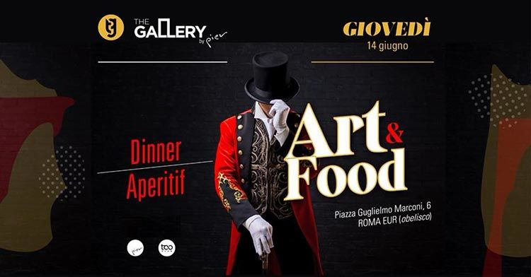 The Gallery by Pier 14 Giugno - Art&Food