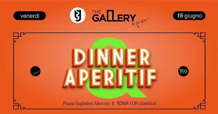 The Gallery by Pier 15 Giugno - Dinner&Aperitif