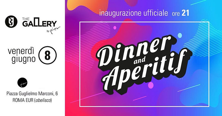 The-Gallery-by-Pier-8-Giugno-Aperitif-&-Dinner