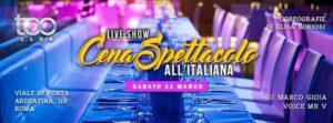 Too Club Roma Sabato 31 Marzo 2018 – Cena all'Italiana
