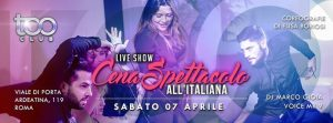 Too Club Roma Sabato 7 Aprile 2018 – Cena all'Italiana
