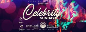 Factory Club Domenica 28 Gennaio – Celebrity Sunday