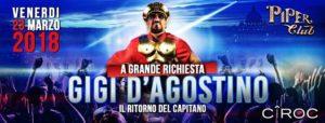 Piper Club Venerdì 23 Marzo | Gigi D'Agostino – Il ritorno del Capitano