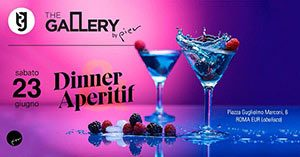 The Gallery by Pier Sabato 23 Giugno 2018 – Dinner&Aperitif