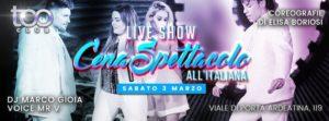 Too Club Roma Sabato 3 Marzo – Cena spettacolo